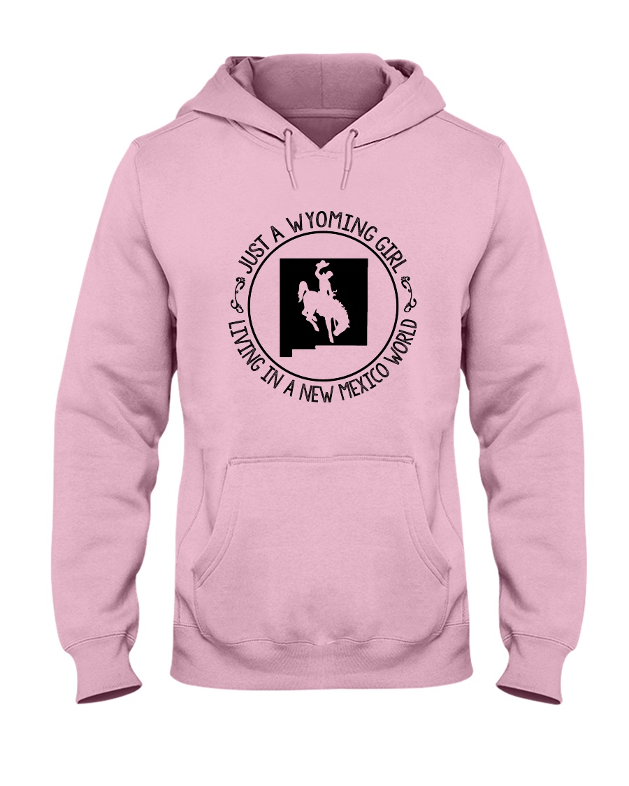 WYOMING GIRL LIVING IN NEW MEXICO WORLD Hooded Sweatshirt