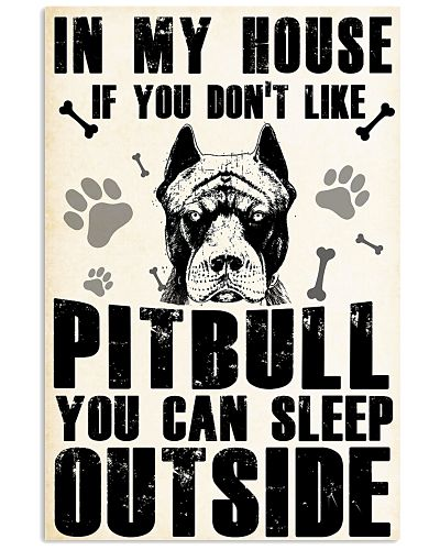 IF YOU DON'T LIKE PITBULL YOU CAN SLEEP OUTSITE