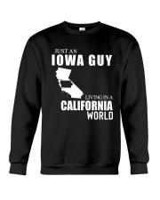 JUST AN IOWA GUY LIVING IN CALIFORNIA WORLD Crewneck Sweatshirt thumbnail