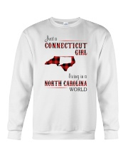 CONNECTICUT GIRL LIVING IN NORTH CAROLINA WORLD Crewneck Sweatshirt thumbnail