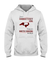 CONNECTICUT GIRL LIVING IN NORTH CAROLINA WORLD Hooded Sweatshirt thumbnail