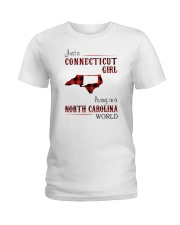 CONNECTICUT GIRL LIVING IN NORTH CAROLINA WORLD Ladies T-Shirt thumbnail