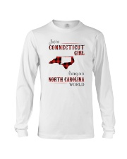 CONNECTICUT GIRL LIVING IN NORTH CAROLINA WORLD Long Sleeve Tee thumbnail