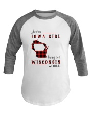 IOWA GIRL LIVING IN WISCONSIN WORLD Baseball Tee thumbnail