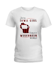 IOWA GIRL LIVING IN WISCONSIN WORLD Ladies T-Shirt thumbnail
