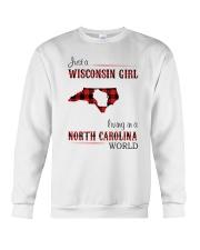 WISCONSIN GIRL LIVING IN NC WORLD Crewneck Sweatshirt thumbnail