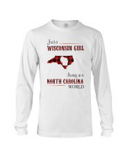 WISCONSIN GIRL LIVING IN NC WORLD Long Sleeve Tee thumbnail