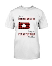 CANADIAN GIRL LIVING IN PENNSYLVANIA WORLD Classic T-Shirt front