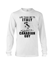 CANADIAN GUY LIFE TOOK TO ITALY Long Sleeve Tee tile