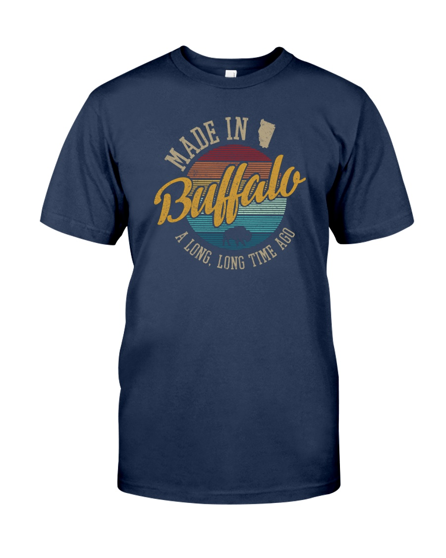 MADE IN BUFFALO A LONG TIME AGO VINTAGE Classic T-Shirt