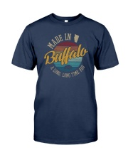 MADE IN BUFFALO A LONG TIME AGO VINTAGE Classic T-Shirt front