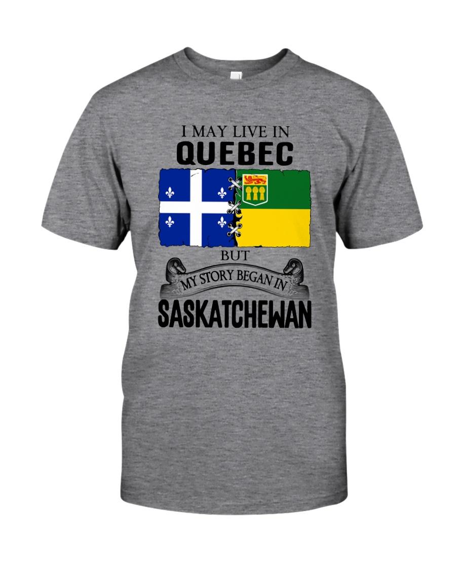 LIVE IN QUEBEC BEGAN IN SASKATCHEWAN ROOT WOMEN Classic T-Shirt
