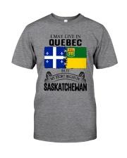 LIVE IN QUEBEC BEGAN IN SASKATCHEWAN ROOT WOMEN Classic T-Shirt front