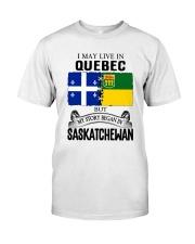 LIVE IN QUEBEC BEGAN IN SASKATCHEWAN ROOT WOMEN Classic T-Shirt tile