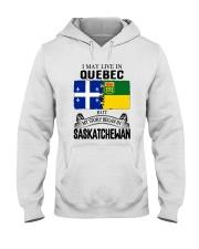 LIVE IN QUEBEC BEGAN IN SASKATCHEWAN ROOT WOMEN Hooded Sweatshirt thumbnail