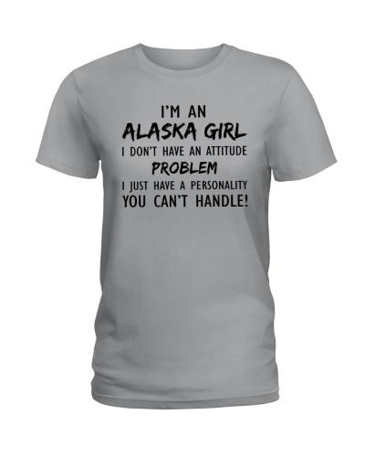 I'M AN ALASKA GIRL YOU CAN'T HANDLE