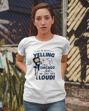 I'M A CHICAGO GIRL WE JUST TALK LOUD Ladies T-Shirt apparel-ladies-t-shirt-lifestyle-03