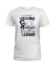 I'M A CHICAGO GIRL WE JUST TALK LOUD Ladies T-Shirt front