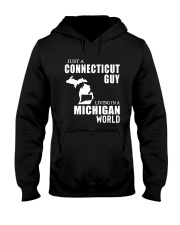 JUST A CONNECTICUT GUY LIVING IN MICHIGAN WORLD Hooded Sweatshirt thumbnail