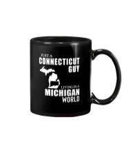 JUST A CONNECTICUT GUY LIVING IN MICHIGAN WORLD Mug thumbnail