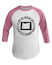 OREGON GIRL LIVING IN COLORADO WORLD Baseball Tee thumbnail