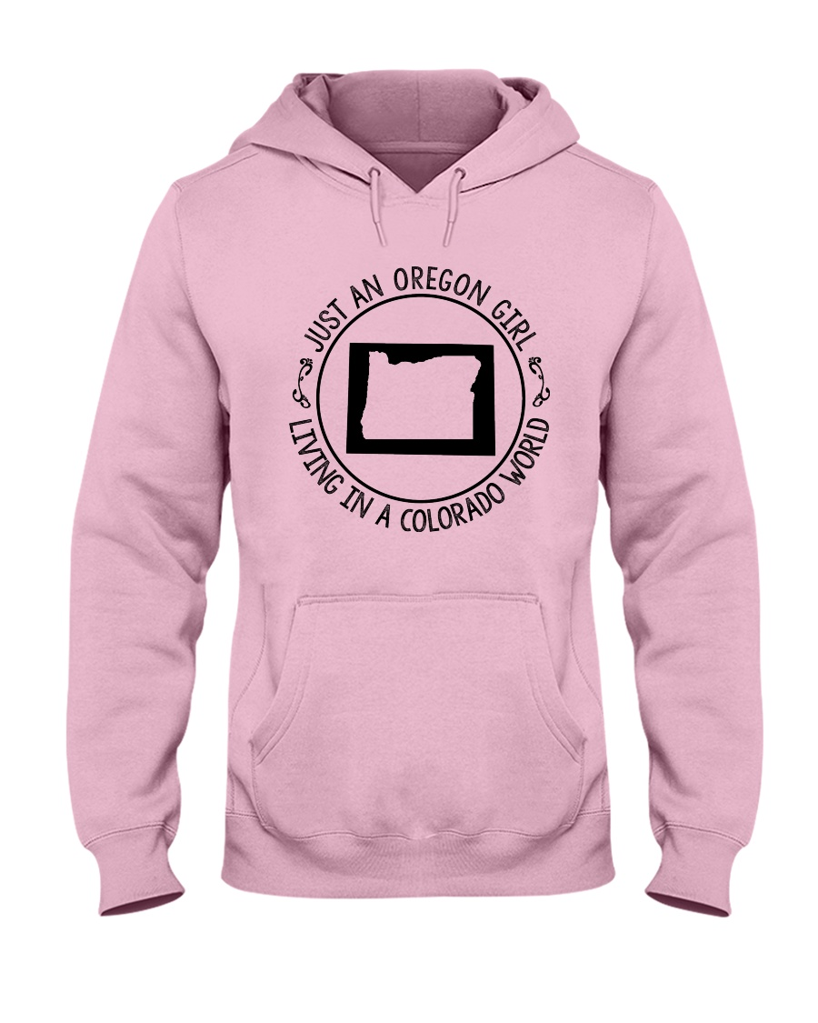 OREGON GIRL LIVING IN COLORADO WORLD Hooded Sweatshirt