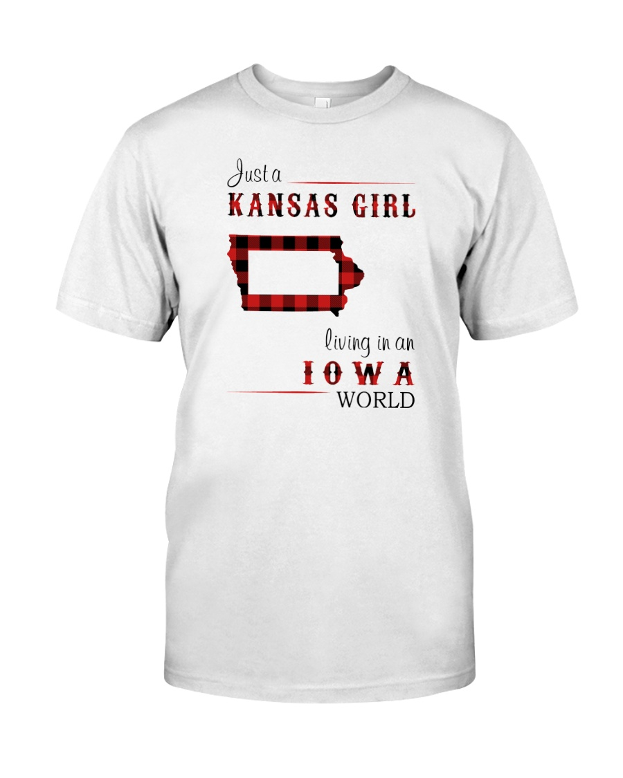 KANSAS GIRL LIVING IN IOWA WORLD Classic T-Shirt