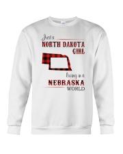 NORTH DAKOTA GIRL LIVING IN NEBRASKA WORLD Crewneck Sweatshirt thumbnail