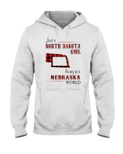 NORTH DAKOTA GIRL LIVING IN NEBRASKA WORLD Hooded Sweatshirt thumbnail