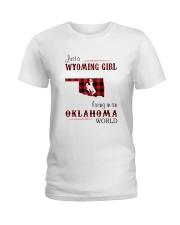 WYOMING GIRL LIVING IN OKALHOMA WORLD Ladies T-Shirt thumbnail