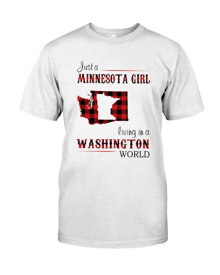 MINNESOTA GIRL LIVING IN WASHINGTON WORLD Classic T-Shirt