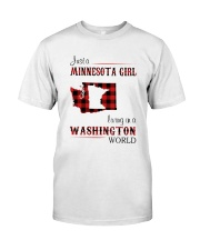 MINNESOTA GIRL LIVING IN WASHINGTON WORLD Classic T-Shirt front