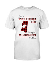 WEST VIRGINIA GIRL LIVING IN MISSISSIPPI WORLD Classic T-Shirt front