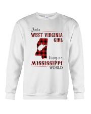 WEST VIRGINIA GIRL LIVING IN MISSISSIPPI WORLD Crewneck Sweatshirt thumbnail