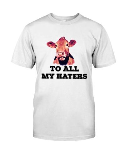 COW TO ALL MY HATERS