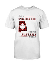 CANADIAN GIRL LIVING IN ALABAMA WORLD Classic T-Shirt front