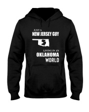 JUST A JERSEY GUY LIVING IN OKLAHOMA WORLD Hooded Sweatshirt thumbnail