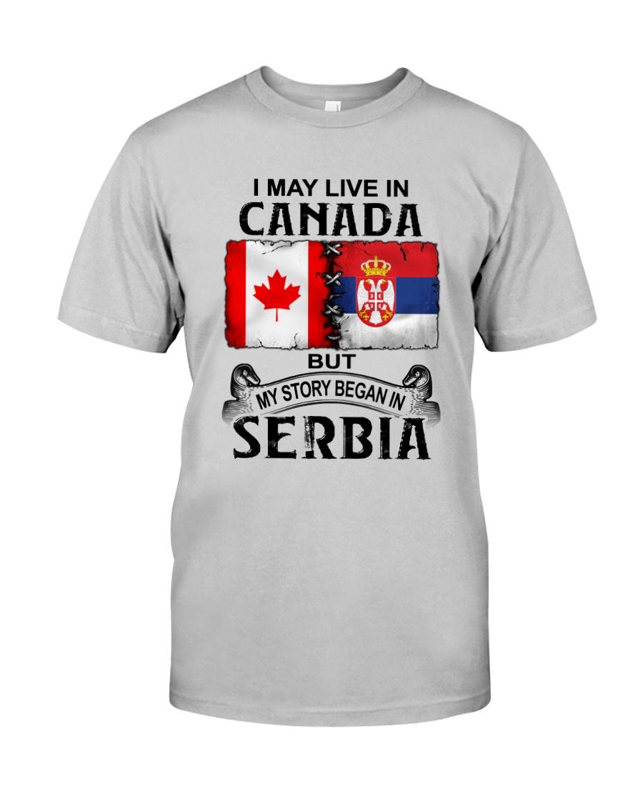 LIVE IN CANADA BEGAN IN SERBIA  Classic T-Shirt
