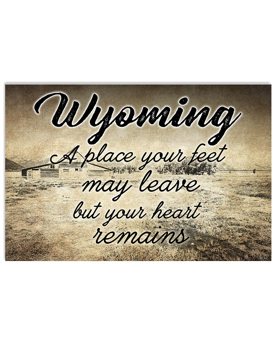WYOMING A PLACE YOUR HEART REMAINS 24x16 Poster