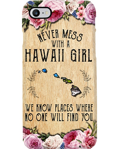 NEVER MESS WITH A HAWAII GIRL