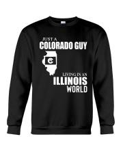 JUST A COLORADO GUY LIVING IN ILLINOIS WORLD Crewneck Sweatshirt thumbnail