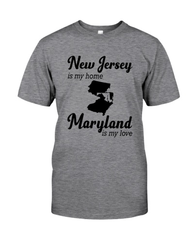 NEW JERSEY IS MY HOME MARYLAND IS MY LOVE