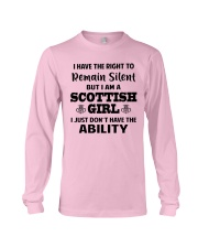 I'M A SCOTTISH GIRL I JUST DON'T HAVE ABILITY Long Sleeve Tee thumbnail