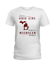 OHIO GIRL LIVING IN MICHIGAN WORLD Ladies T-Shirt thumbnail