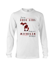 OHIO GIRL LIVING IN MICHIGAN WORLD Long Sleeve Tee thumbnail