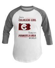 COLORADO GIRL LIVING IN PENNSYLVANIA WORLD Baseball Tee thumbnail