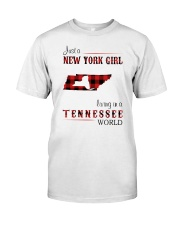 NEW YORK GIRL LIVING IN TENNESSEE WORLD Classic T-Shirt front