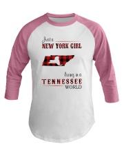 NEW YORK GIRL LIVING IN TENNESSEE WORLD Baseball Tee thumbnail