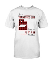 TENNESSEE GIRL LIVING IN UTAH WORLD Classic T-Shirt front