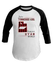 TENNESSEE GIRL LIVING IN UTAH WORLD Baseball Tee thumbnail